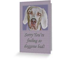 Get Well Card - Weimaraner Greeting Card