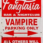 True Blood - Fangtasia - Vampire Parking Only by riogirl9909