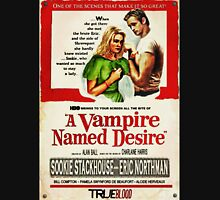 True Blood - A Vampire Named Desire Unisex T-Shirt