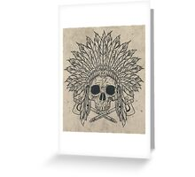 The Dead Chief Greeting Card