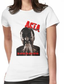 Beware of ACTA! Womens Fitted T-Shirt