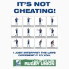 Funny poke at the laws of Rugby Union by electricfly