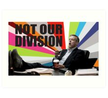 Sherlock - Not our division Art Print