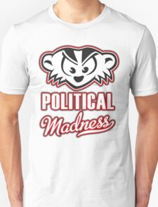 Political Madness T-Shirt