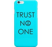 Trust No One (2) iPhone Case/Skin