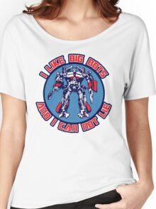 I Like Big Bots Women's Relaxed Fit T-Shirt