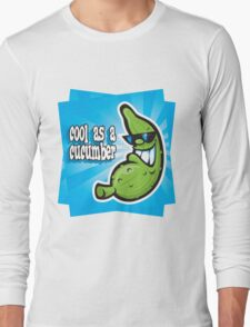 Cool as a Cucumber Long Sleeve T-Shirt