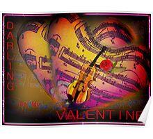 Darling  be my Valentine Poster