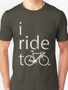 I ride too, white T-Shirt