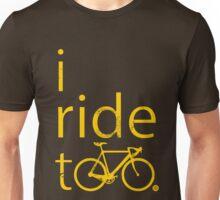 I ride too, yellow Unisex T-Shirt