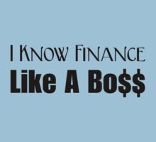 I Know Finance Like A Boss - Black by wealthartisan