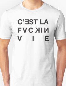 VNDERFIFTY C'EST LA FUCKIN' VIE Unisex T-Shirt