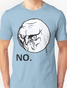 NO! TROLL Unisex T-Shirt