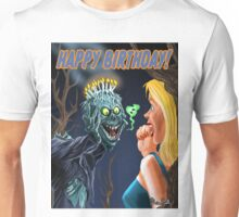 HAPPY HORRIBLE BIRTHDAY Unisex T-Shirt
