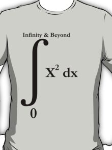 To Infinity And Beyond - Calculus T-Shirt