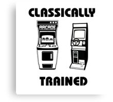 Classically Trained - Featuring Retro Arcade Machines Canvas Print