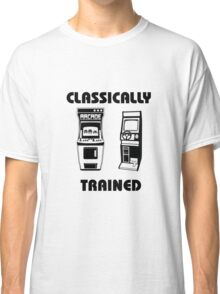 Classically Trained - Featuring Retro Arcade Machines Classic T-Shirt