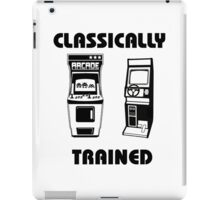 Classically Trained - Featuring Retro Arcade Machines iPad Case/Skin