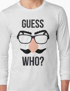 Guess Who? Long Sleeve T-Shirt