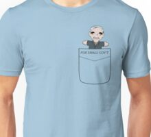For Small Government Unisex T-Shirt