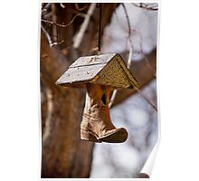 Redneck Cowboy Boot Birdhouse  Poster