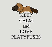 Keep calm and love platypuses Unisex T-Shirt