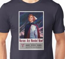 Nurses are needed now - Vintage WWII Poster Unisex T-Shirt