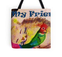 My Friend,watercolor Tote Bag