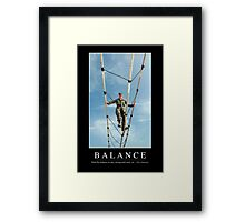 Balance: Inspirational Quote and Motivational Poster Framed Print