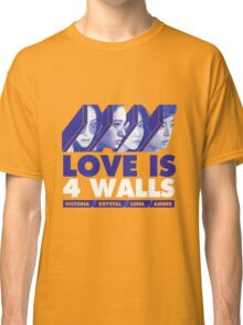 f(x) LOVE IS 4 WALLS Classic T-Shirt
