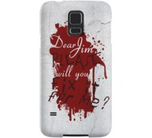 Dear Jim, Fix It For Me Samsung Galaxy Case/Skin