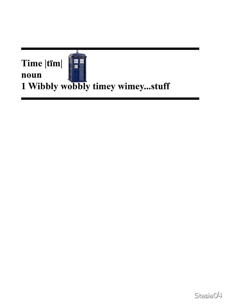 Wibbly Wobbly Timey Wimey...stuff by Stasia04