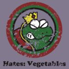 Hates: Vegetables (Battle Damage) by cudatron