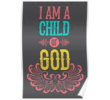 I am a child of god Poster