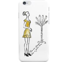 You are slender iPhone Case/Skin