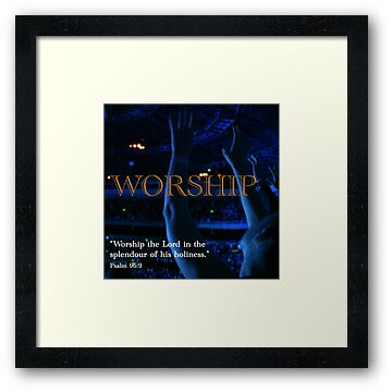 Inspiration - Worship by RobsVisions