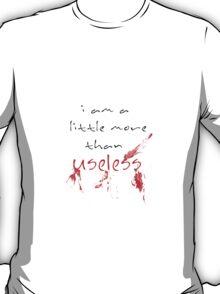 More than useless T-Shirt