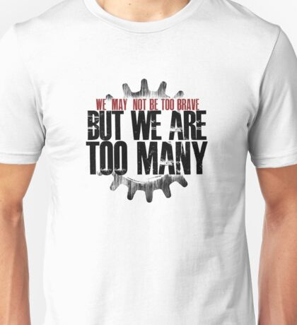 TOO MANY Unisex T-Shirt