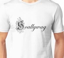 Scallywag Unisex T-Shirt