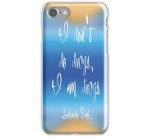 I don't do drugs... iPhone Case/Skin