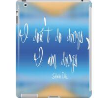 I don't do drugs... iPad Case/Skin