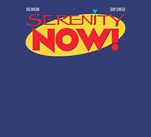 Serenity Now! T-Shirt