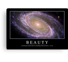 Beauty: Inspirational Quote and Motivational Poster Canvas Print