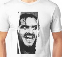 Here 's Johnny ! Unisex T-Shirt