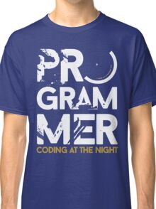 programmer - coding at the night Classic T-Shirt