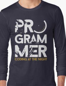 programmer - coding at the night Long Sleeve T-Shirt