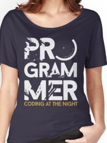 programmer - coding at the night Women's Relaxed Fit T-Shirt