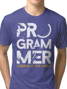 programmer - coding at the night Tri-blend T-Shirt