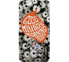 Be Your Mythical Best iPhone Case/Skin