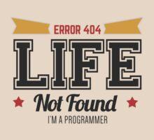 programmer - error 404 - life not found by dmcloth
